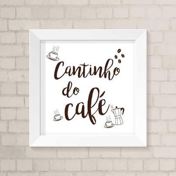 Quadro Cozinha - Cantinho do Café
