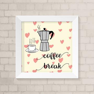 Quadro Cozinha - Coffee Break