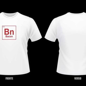 47959ad5cc Camiseta Bacon - Elemento Químico