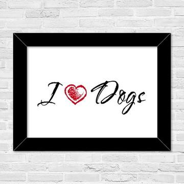 Quadro A5 I love Dogs