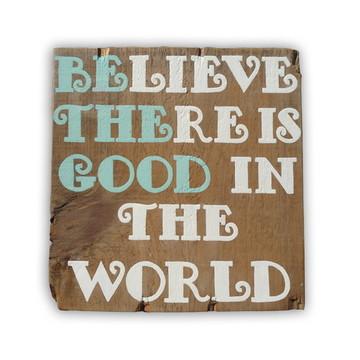 Placa Rústica Seja o bem do Mundo