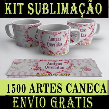 1500 ARTES P/ SUBLIMAR CANECAS + 1600 ARTE CHINELO