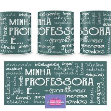 Caneca MINHA PROFESSORA É... - Personal Presentes
