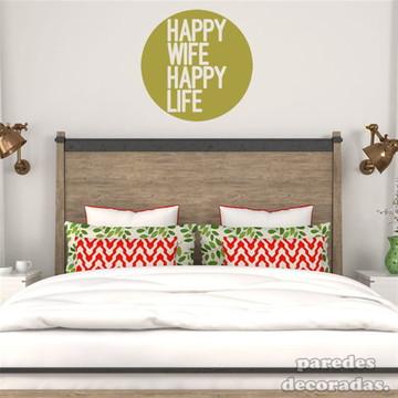 Adesivo Happy Wife Happy Life