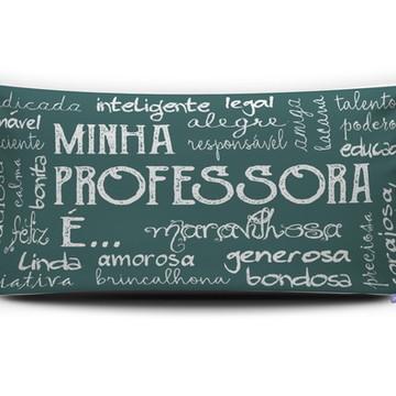 Almofada MINHA PROFESSORA É... Personal Presentes