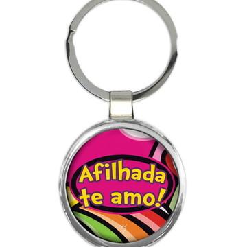 Chaveiro Afilhada Te Amo #0856
