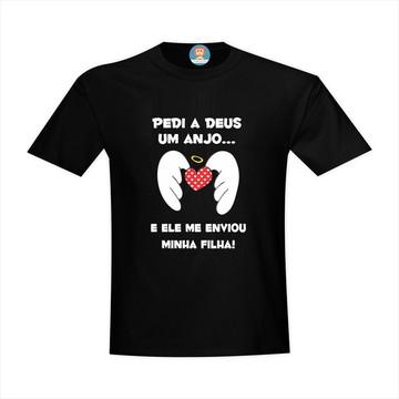 eefe1c222 Camiseta Pedi a Deus Um Anjo