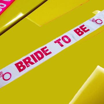 Faixa branca de noiva Bride To Be