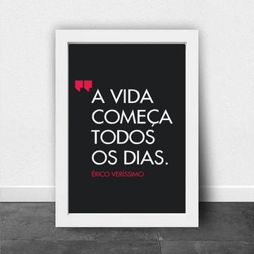 """Quadro/Poster com Moldura """"A Vida Começa"""""""