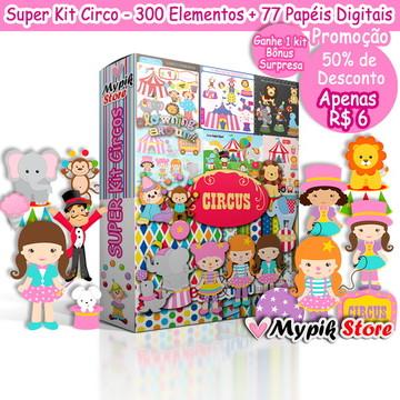 Super Coleção Circo com 25 Kits + 77 Papeis Digitais