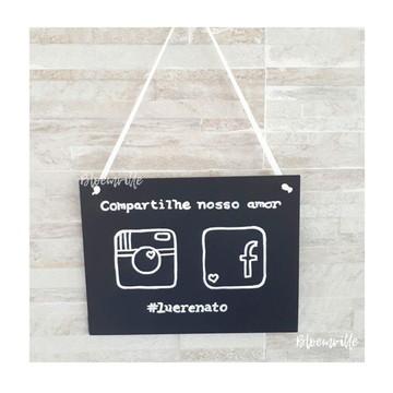 .Placa Mensagem / Lousa Compartilhe
