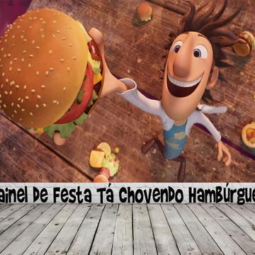 Painel de Festa Tá Chovendo Hambúrguer