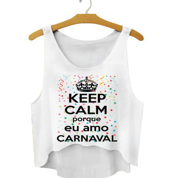 12a86fb539 Cropped Carnaval Keep Calm Porque Amo Carnaval