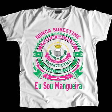 Camiseta Eu Sou Mangueira