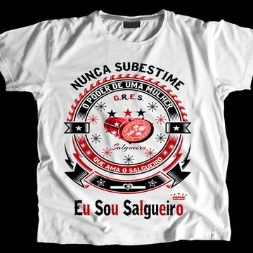 Camiseta Carnaval Eu Sou Salgueiro
