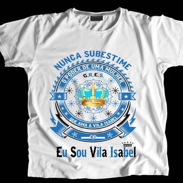 Camiseta Carnaval Eu Sou Vila Isabel