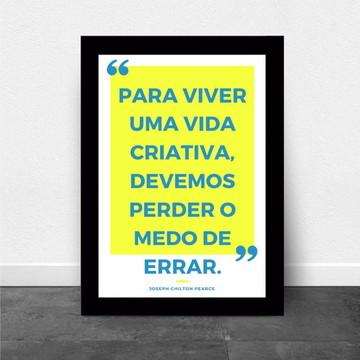 """Quadro/Poster com Frase """"para viver uma vida criativa"""""""
