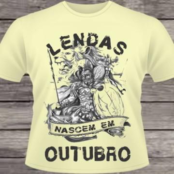 Camiseta Lendas Nascem em Outubro #110