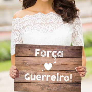 Plaquinhas para casamento- Força Guerreiro