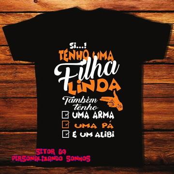 CAMISETA PAI DE UMA FILHA LINDA