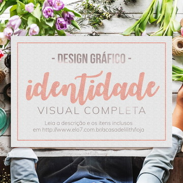 IDENTIDADE VISUAL PERSONALIZADA - Leia o anúncio