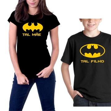 Kit Camisetas Tal Mãe Tal Filho Batman Super Heroi