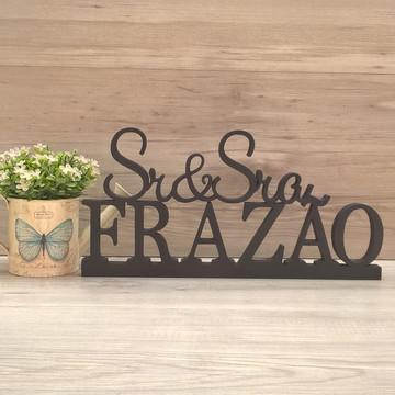 Peça de mesa Sr e Sra com Sobrenome - letras em MDF