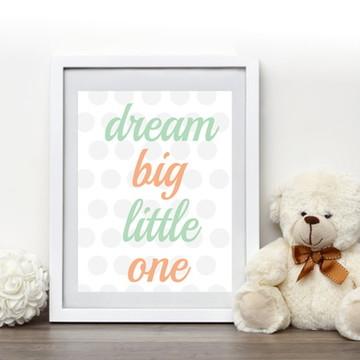 Quadro Dream Big Little One