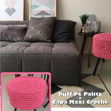Puff Pé Palito + Capa Maxi Tricot Crochê - diversas cores