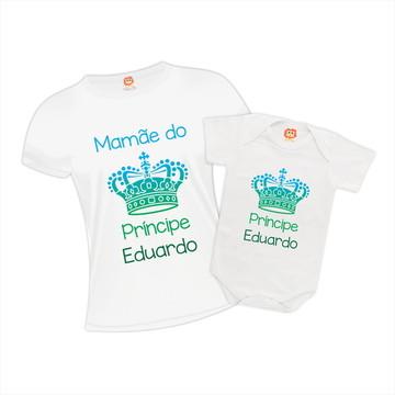 Camisetas Mãe de Príncipe