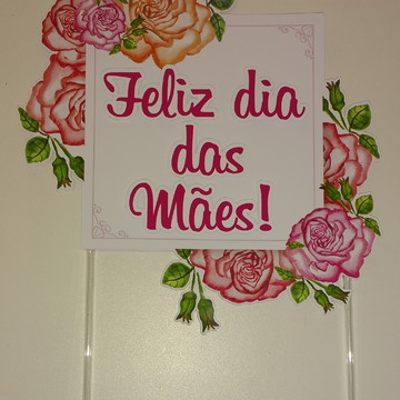 Topo de Bolo - Dia das Mães