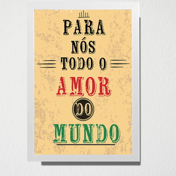 Quadro Todo o amor do mundo