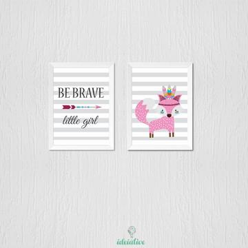 Quadro Be Brave little girl