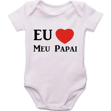 99f75f0953 Roupinha de Bebe Amo o Papai