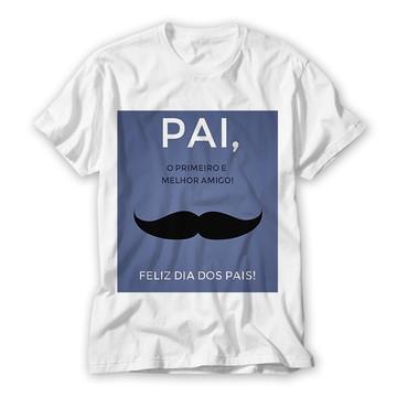Camiseta Pai O Primeiro e Melhor Amigo