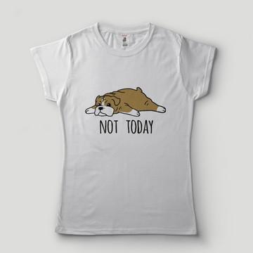 Blusa Feminina Bulldog Inglês Camiseta Preguiça Hoje não