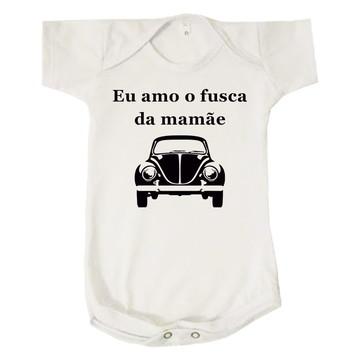 Body Bebê Infantil Eu Amo o Fusca da Mamãe
