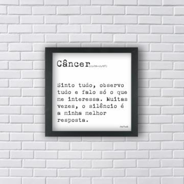 Quadro - Frase Signo Câncer Tamanho P