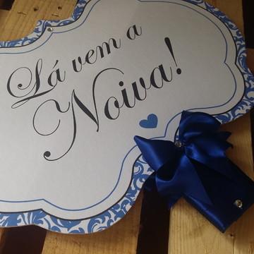 Placa Lá Vem a Noiva Frente e Verso