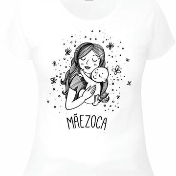 Camiseta Mãezoca ! Mãe , Mamãe