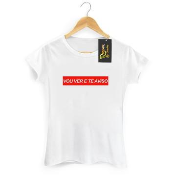 023cad419 Camisetas Femininas Frases Vou Ver E Te Aviso