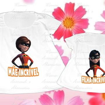 kit 2 Camisetas Mãe e Filha incrível