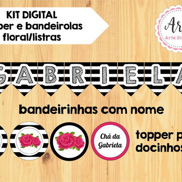 Kit digital bandeirolas e topper Floral/Listras