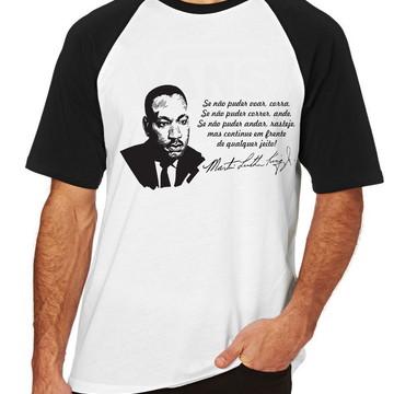 Camiseta Raglan Blusa Martin Luther King frase