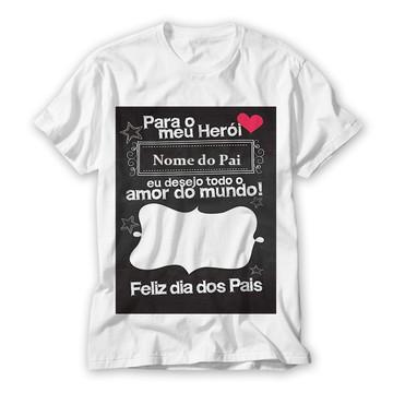 Camiseta Dia dos Pais Para o Meu Herói Personalizada
