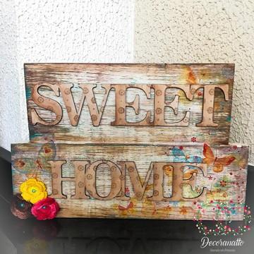 Placa Rústica *Sweet Home*