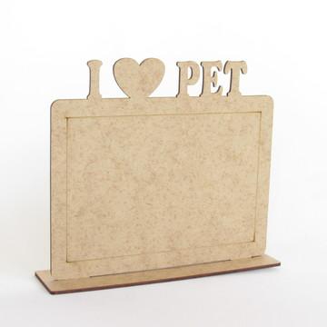 Porta Retrato I Love Pet Lembranças Petshop dog Mdf Cru
