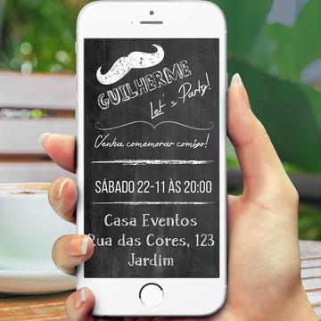 Convite Digital Mustache -Whatsapp PROMOÇÂO