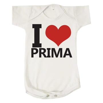 Body Bebê I Love Prima Amo Minha Prima Neutro