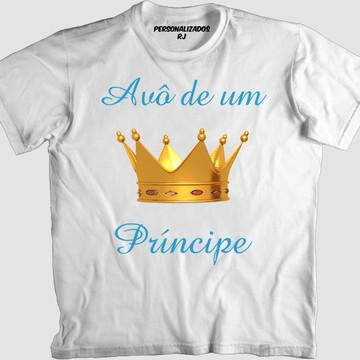 bb58317a4c Camisa AVÔ DE UM PRÍNCIPE